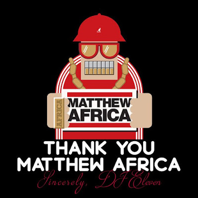 DJ Eleven - Thank You Matthew Africa