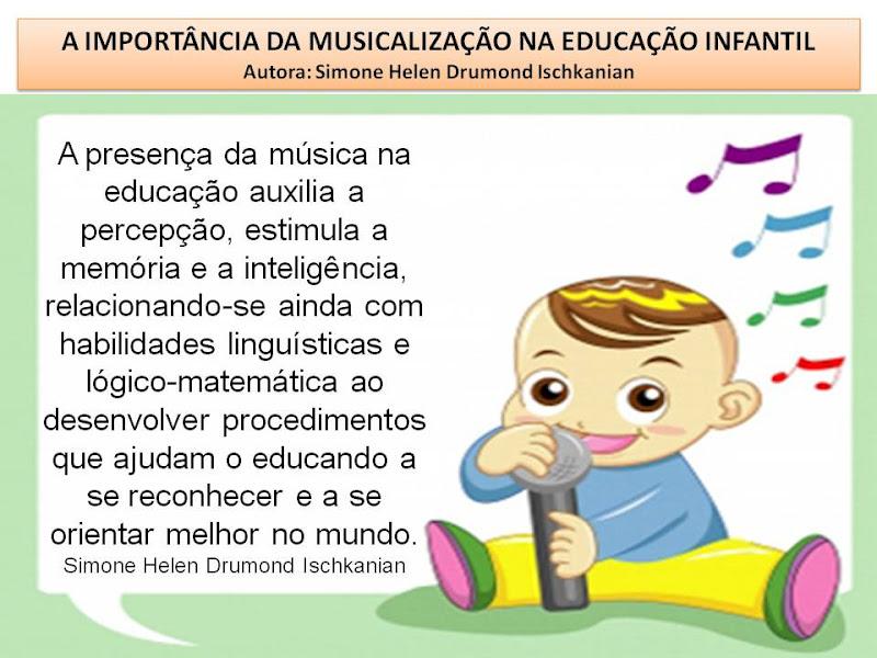 Simone Helen Drumond 7 A Importância Da Musicalização Na Educação
