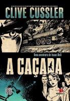 A Caçada - Isaac Bell #01 - Clive Cussler