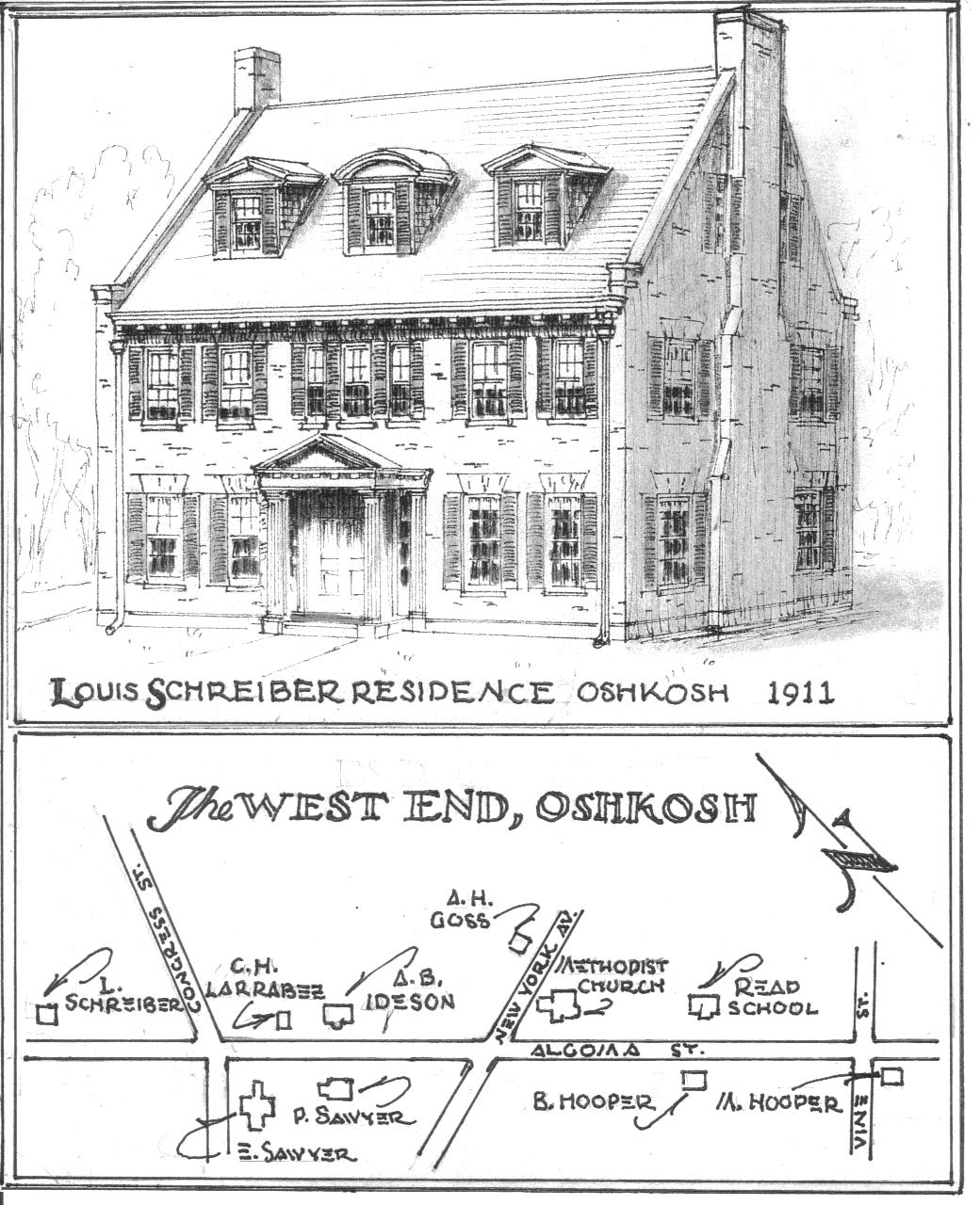 Waters had a history with the Schreiber family having had planned Louis  father s 1884 home on Washington. William Waters Oshkosh Architect  Oshkosh Residences Part 5