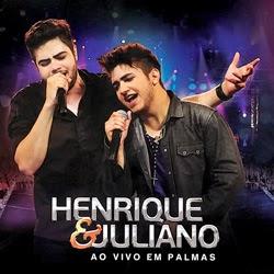Baixar Henrique & Juliano – Ao Vivo Em Palmas