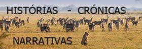 HISTÓRIAS - CRÓNICAS - NARRATIVAS