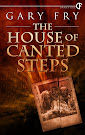 Next book: The House of Canted Steps