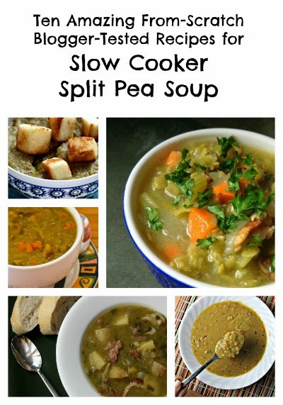 Ten Amazing From-Scratch Blogger-Tested Recipes for Slow Cooker Split Pea Soup