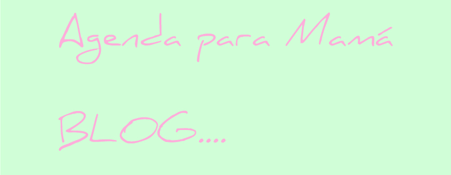 Agenda Para Mamá Blog