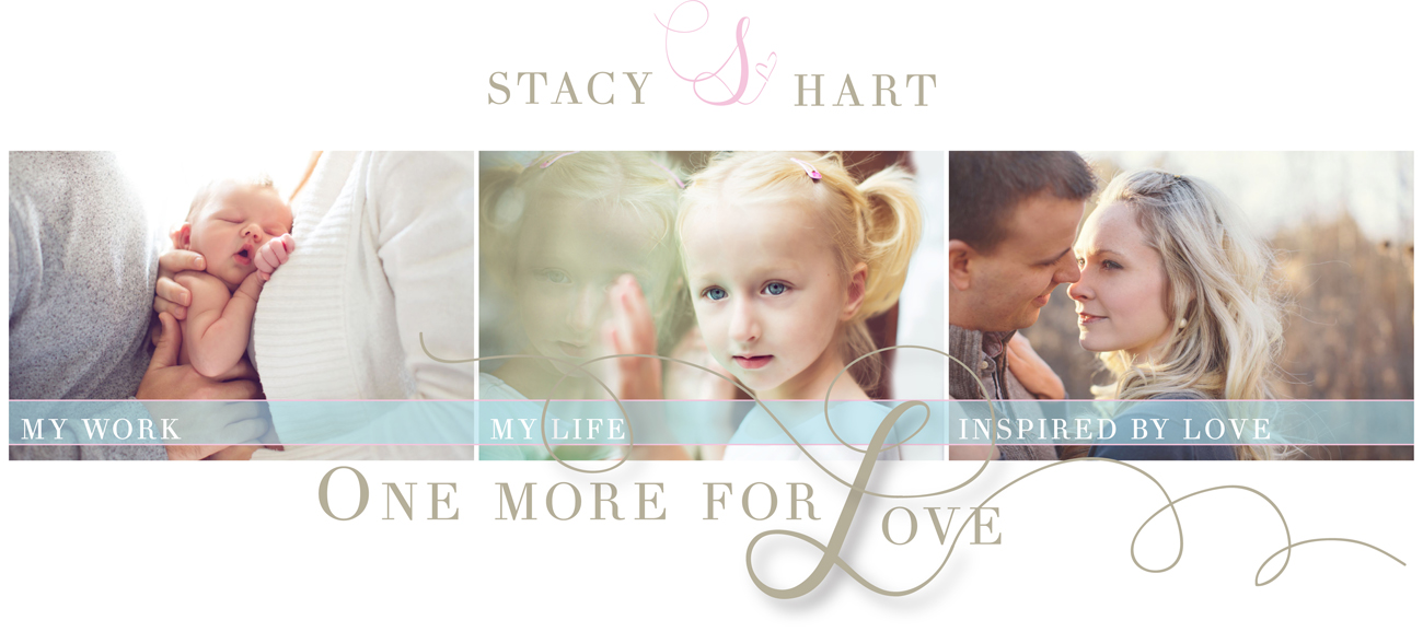 One More for Love | A Personal Blog by Stacy Hart