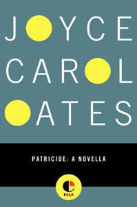 Portada original de Patricide, de Joyce Carol Oates