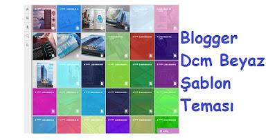 Blogger Dcm Beyaz Teması