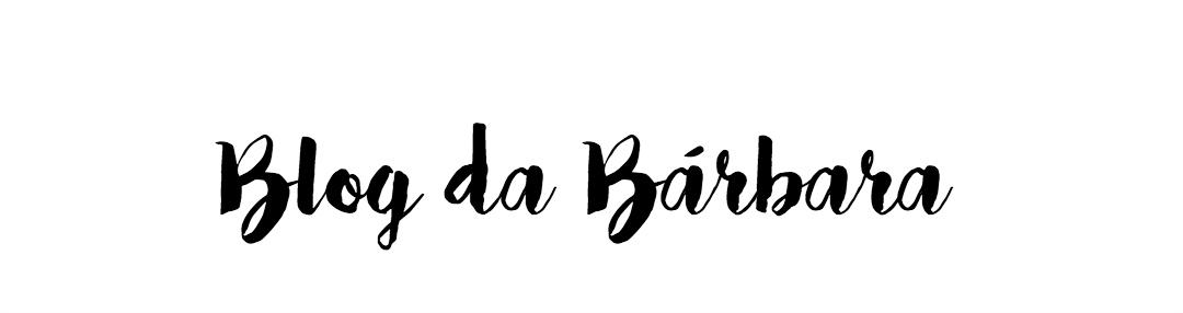BLOG DA BÁRBARA