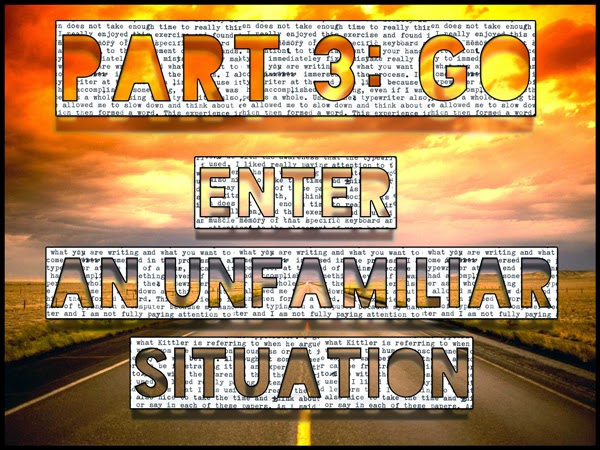 Part 3: GO - The Protagonist Enters An Unfamiliar Situation