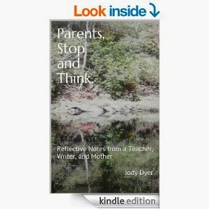 http://www.amazon.com/Parents-Stop-Think-Reflective-Teacher-ebook/dp/B00KGGQ05W/ref=sr_1_1?s=digital-text&ie=UTF8&qid=1400774529&sr=1-1