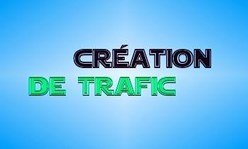 Trafic Site Internet : Les Bases de Création de Trafic