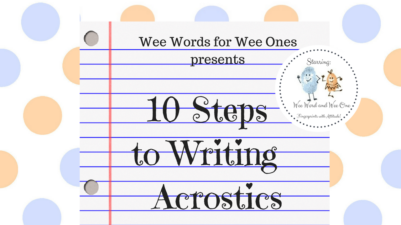 10 Steps to Writing Acrostic Poems Video...