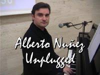*** ALBERTO NUÑEZ  UNPLUGGED EN DIRECTO... Pinchar y disfrutar
