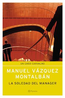 La Soledad del Manager - Manuel Vázquez Montalbán