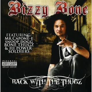 Bizzy_Bone-Back_With_The_Thugz-2009-H3X