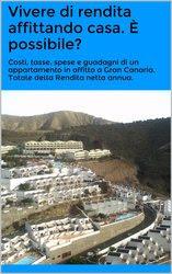 Report Case in Rendita: Scopri quanto si guadagna affittando casa ai turisti