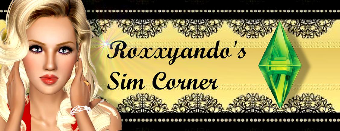 Roxxyando's Sim Corner