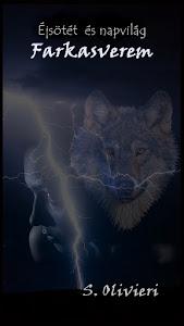 Éjsötét és napvilág - Farkasverem