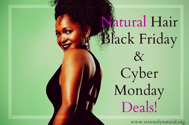 Natural Hair Black Friday & Cyber Monday Deals! | 2015