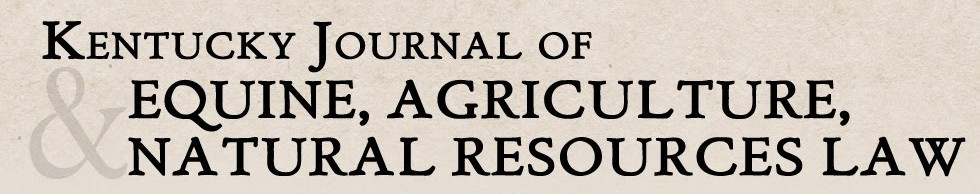 KY Journal of Equine, Agriculture & Natural Resources Law