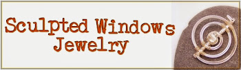 Click logo to visit my main blog, Sculpted Windows Jewelry Journal