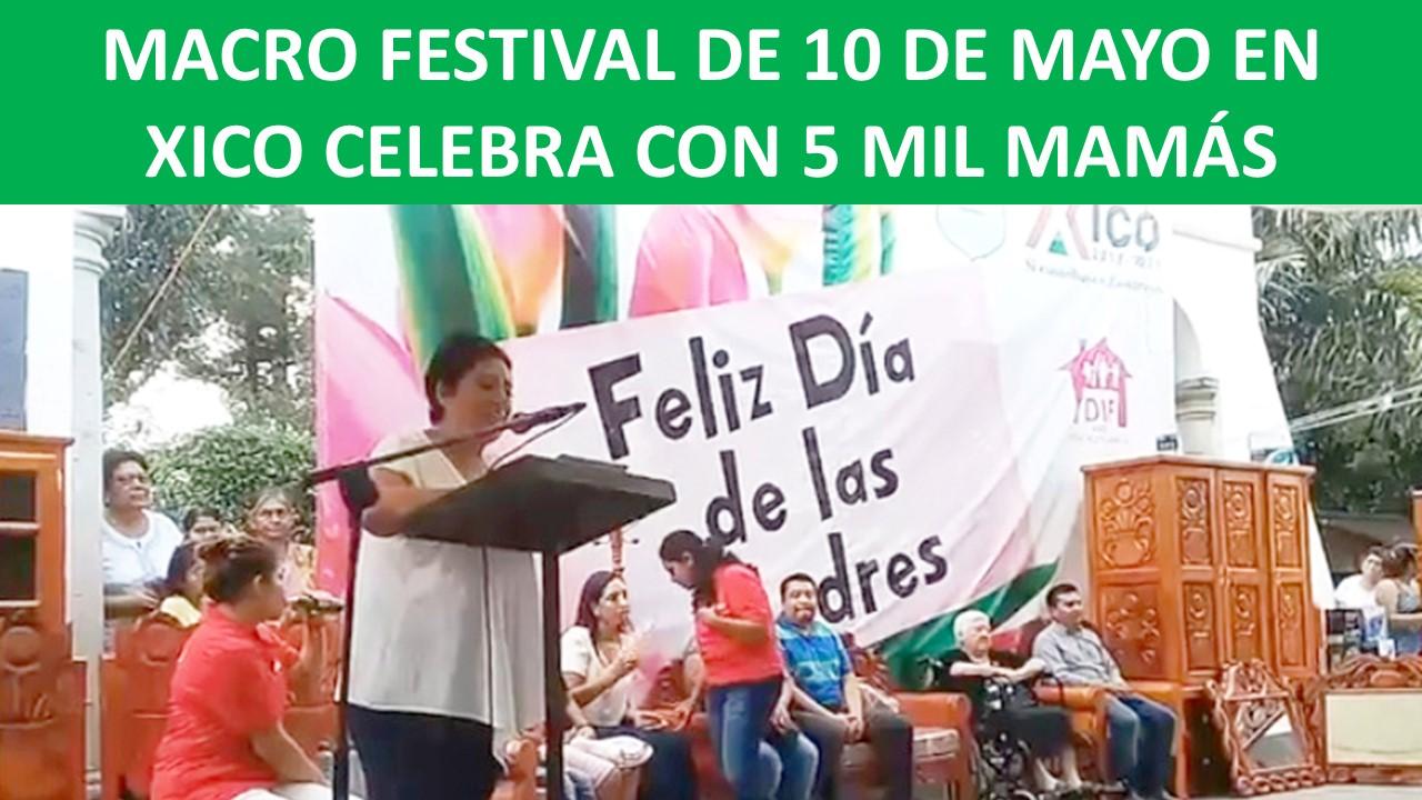 FESTIVAL DE 10 DE MAYO EN XICO