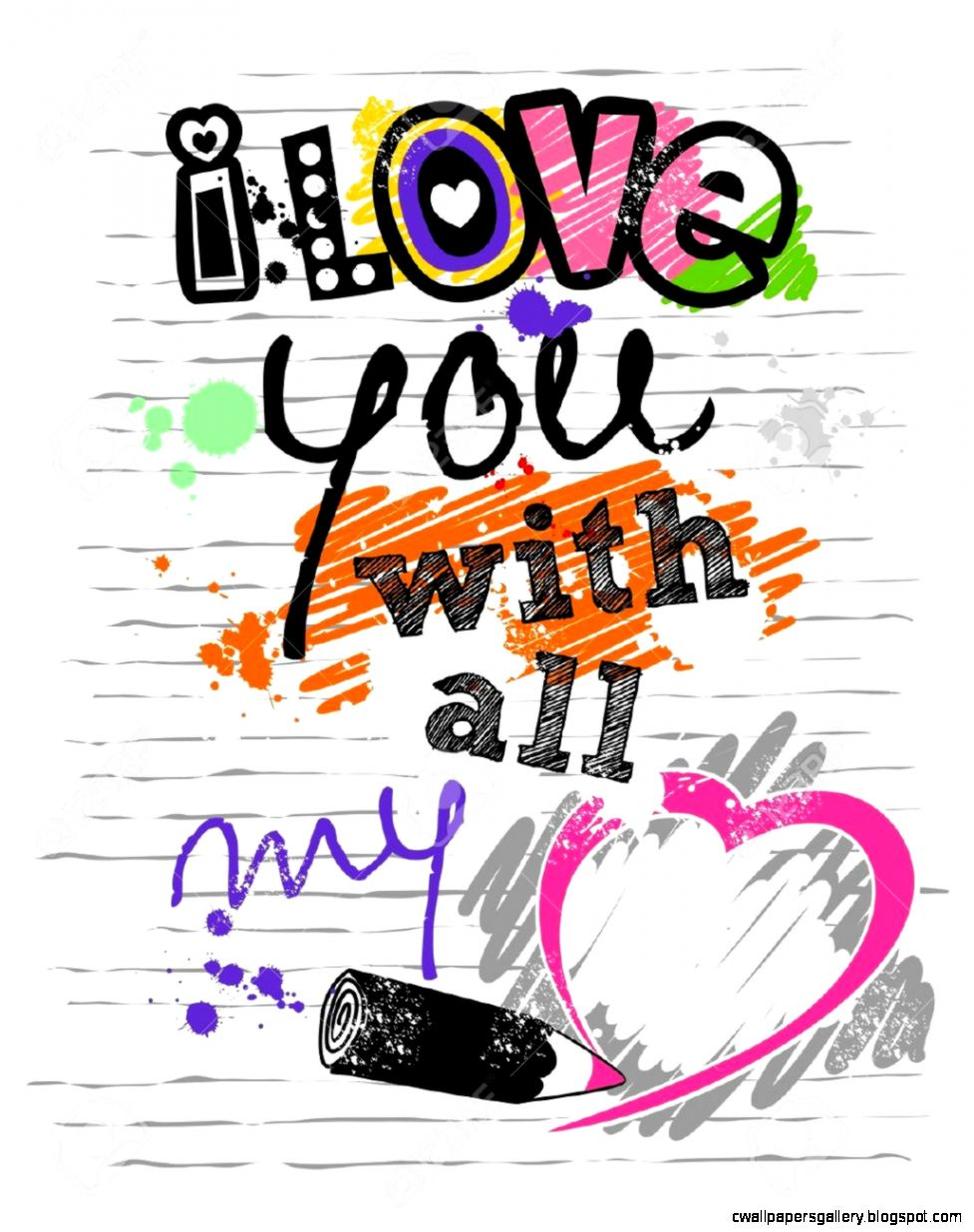 I Love You With All My Heart A Letter With Colorful Sketch