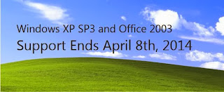 Windows XP SP3 and Office 2003 Support Ends April 8th, 2014