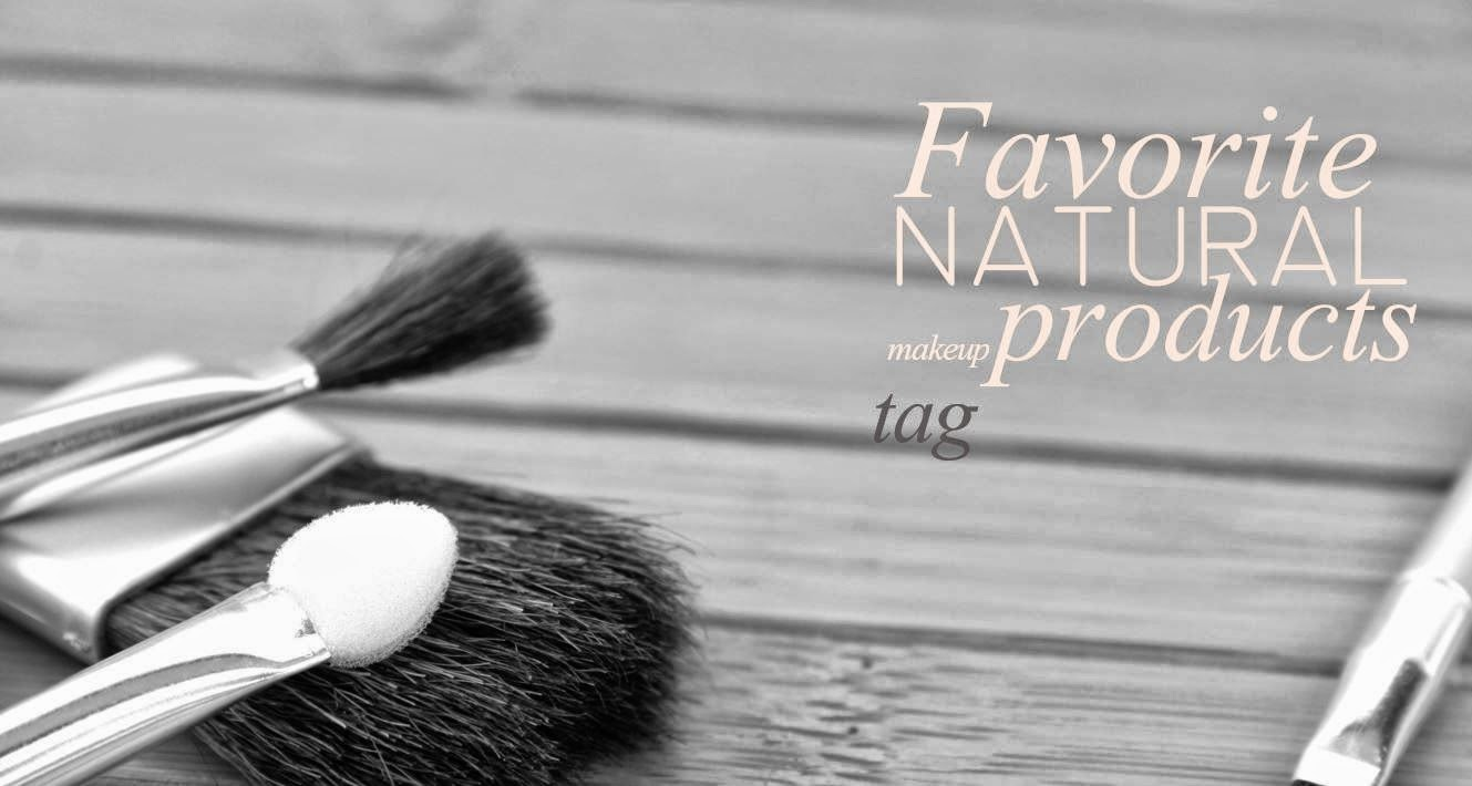 Favourite Natural Makeup Tag