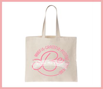 Be Mindful... Tote Bag