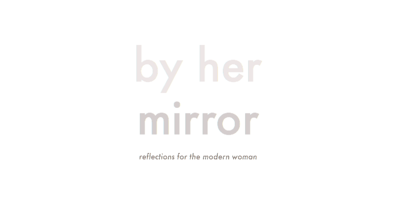 By Her Mirror