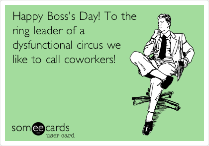 top 10 free printable funny bosses day cards 2015 happy bosses day
