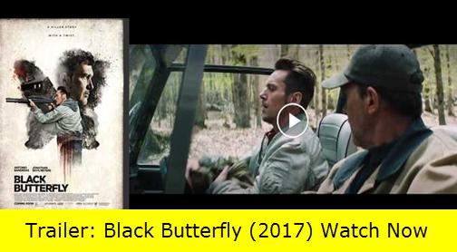 Trailer: Black Butterfly (2017) Watch Now