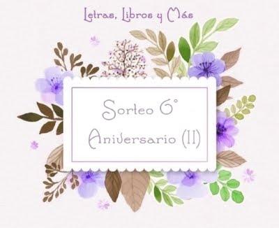 Sorteo 6º aniversario (II)