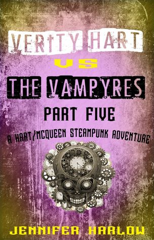 Review: Verity Hart Vs The Vampyres: Part Five by Jennifer Harlow