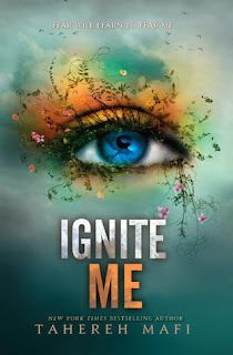 book cover of Ignite Me by Tahereh Mafi
