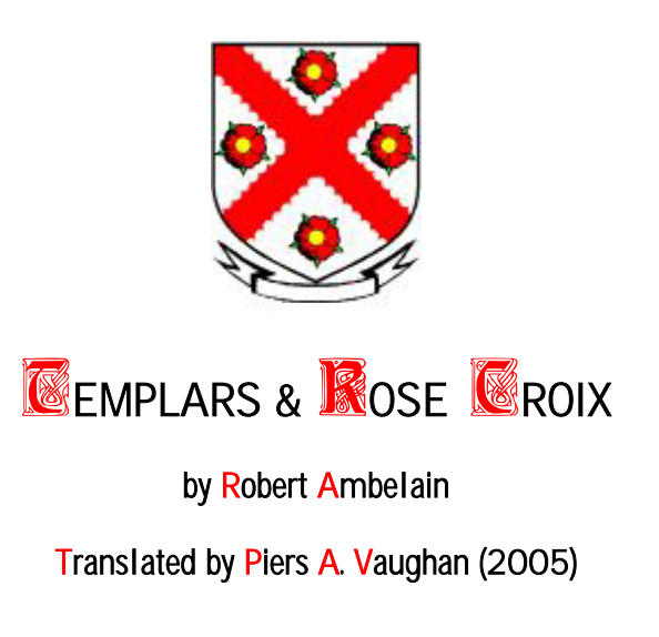 Templars and Rose Croix