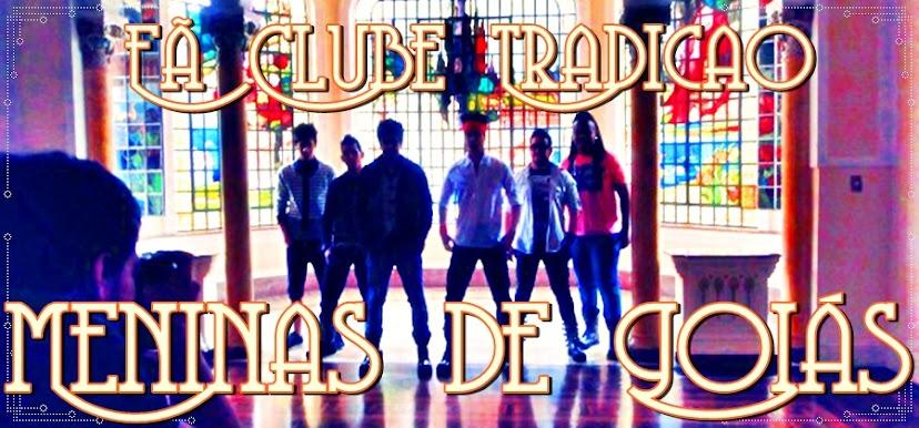 Fã Clube Tradição Meninas de Goiás