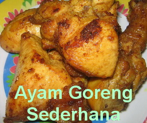 Resep Ayam Goreng Sederhana
