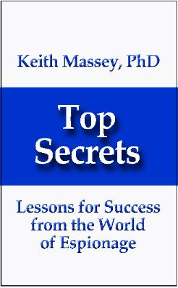 Learn Secrets for Success from the world of Espionage!