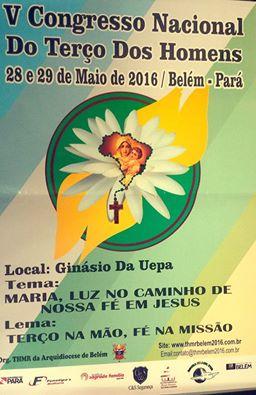 V CONGRESSO NACIONAL DO TERÇO DOS HOMENS EM BELÉM - PARÁ