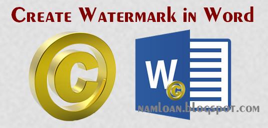 Đóng dấu bản quyền Watermark cho word 2003, 2007 2010 2013