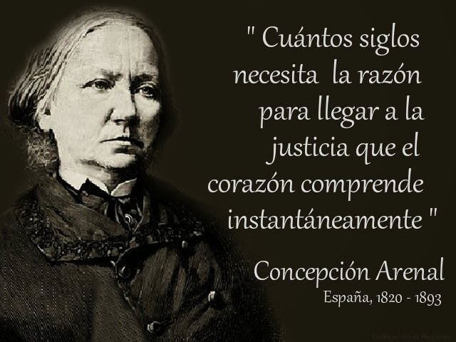 Tu Voz Mi Palabra Frases Celebres De Concepcion Arenal