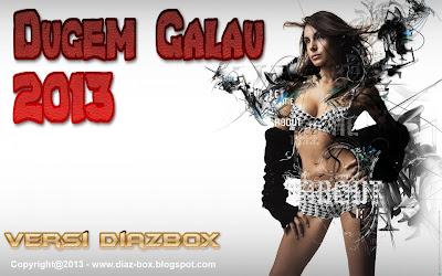 Dugem Galau 2013