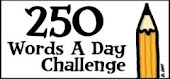 250 WORDS A DAY PROJECT