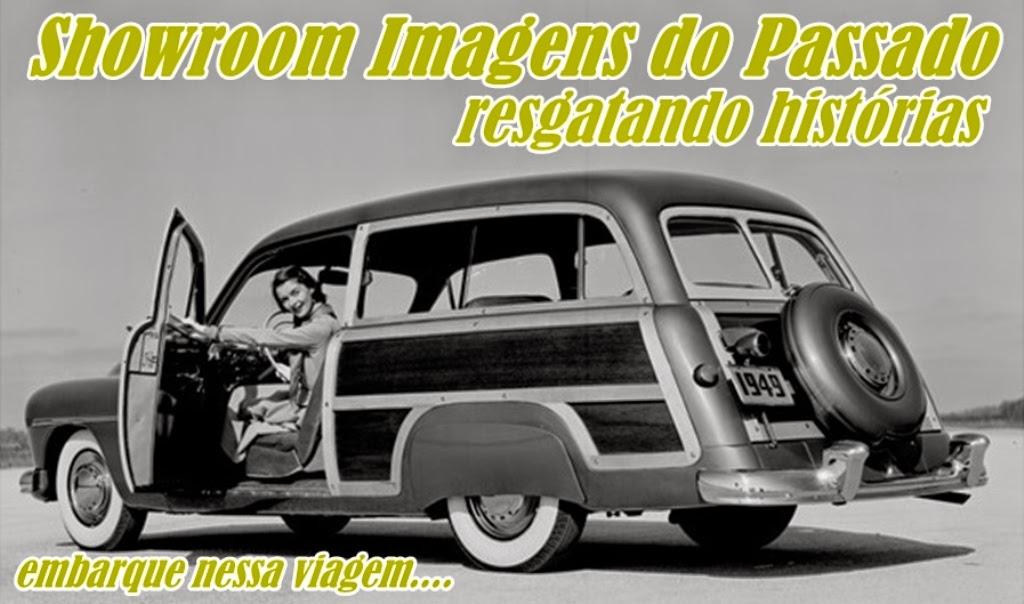 SHOWROOM IMAGENS DO PASSADO resgatando histórias