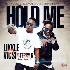 NIKKLE VICKSI #HOLDME ft. TERRY G