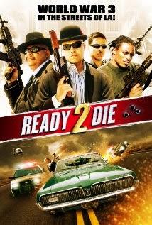 Ready 2 Die (2014)