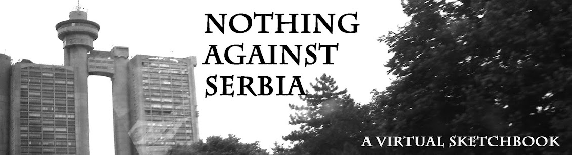 NOTHING AGAINST SERBIA